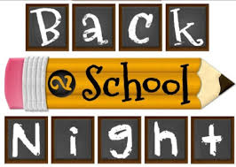 August 26, 2019 at 5:30-7:00 p.m. Back to School Night