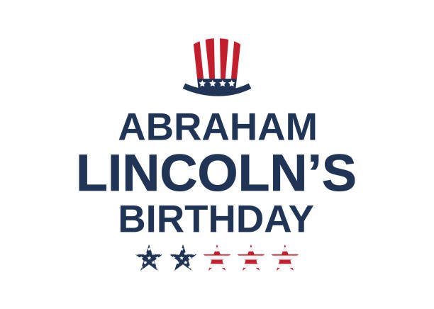 Lincoln's Birthday 2020 (No School)